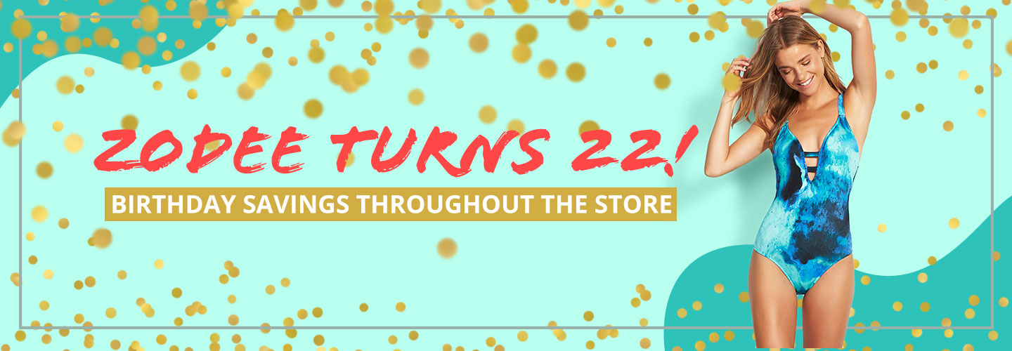 Zodee's 22nd Birthday Sale On Now